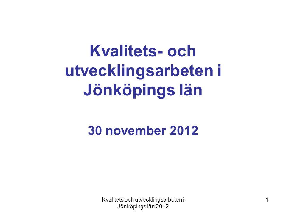 Kvalitets- och utvecklingsarbeten i Jönköpings län
