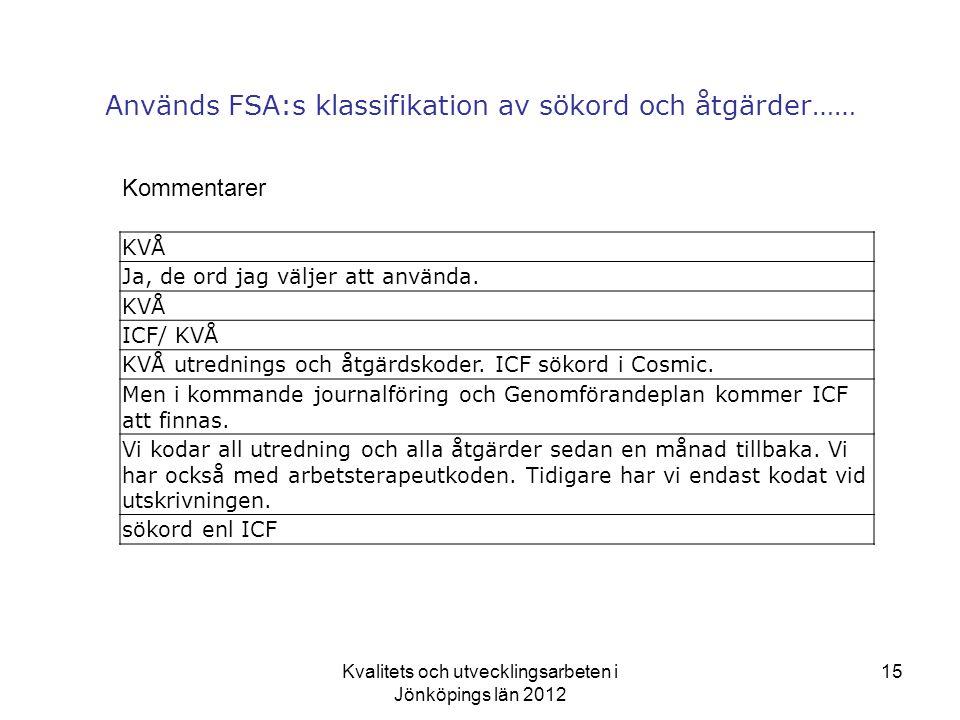 Används FSA:s klassifikation av sökord och åtgärder……