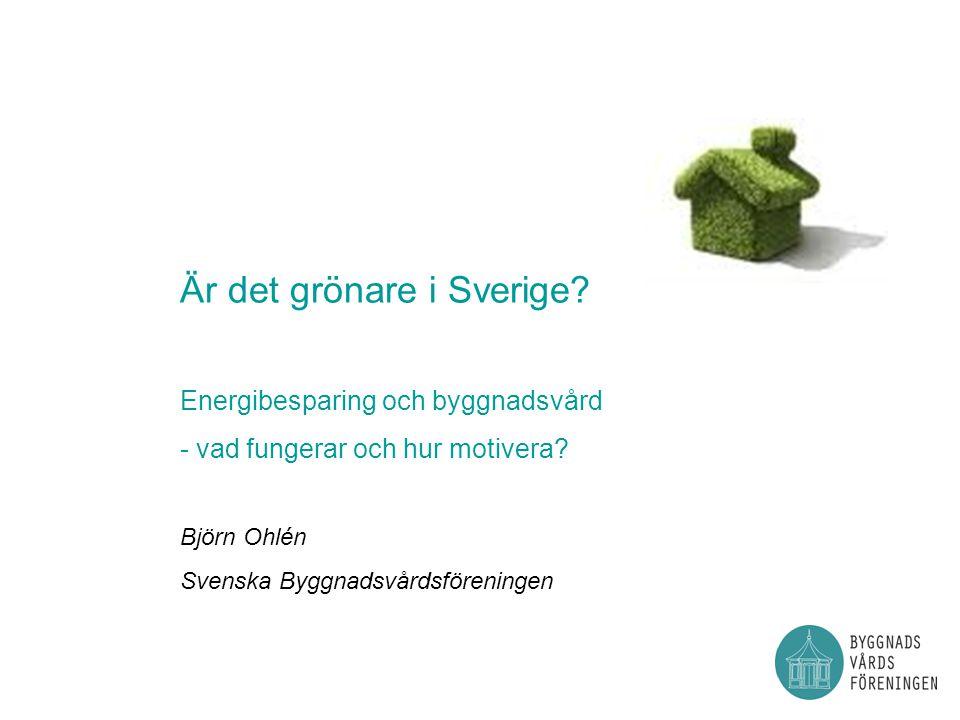 Är det grönare i Sverige