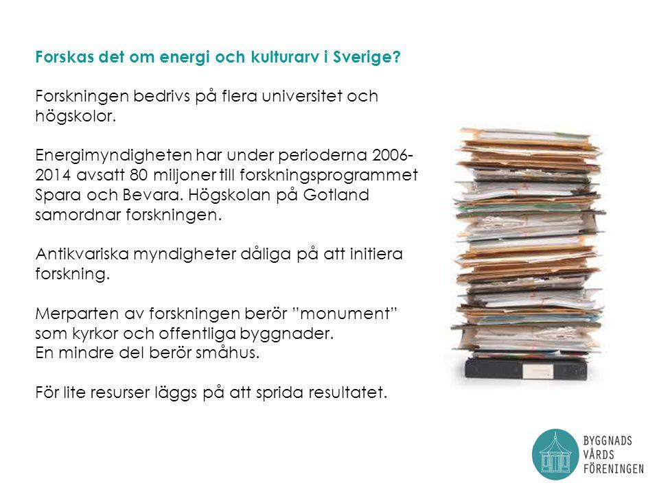 Forskas det om energi och kulturarv i Sverige