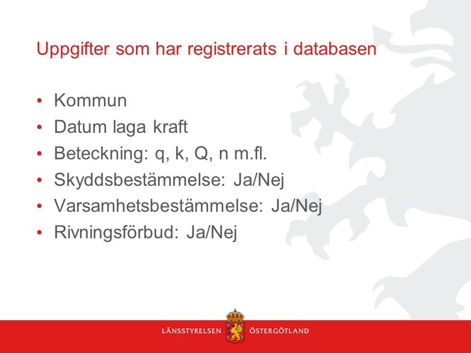 Uppgifter som har registrerats i databasen
