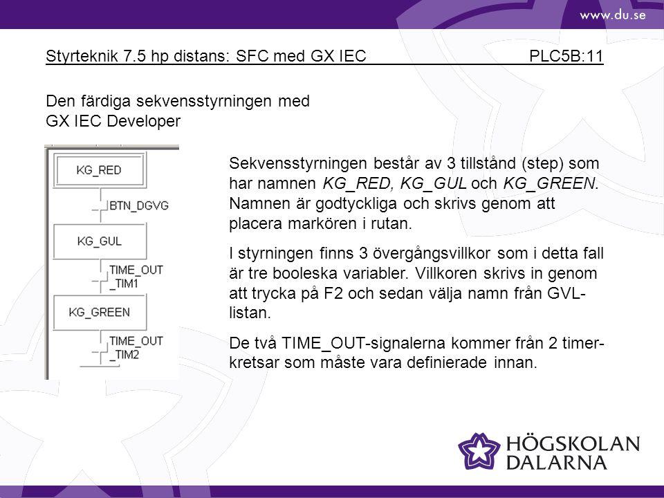Styrteknik 7.5 hp distans: SFC med GX IEC PLC5B:11