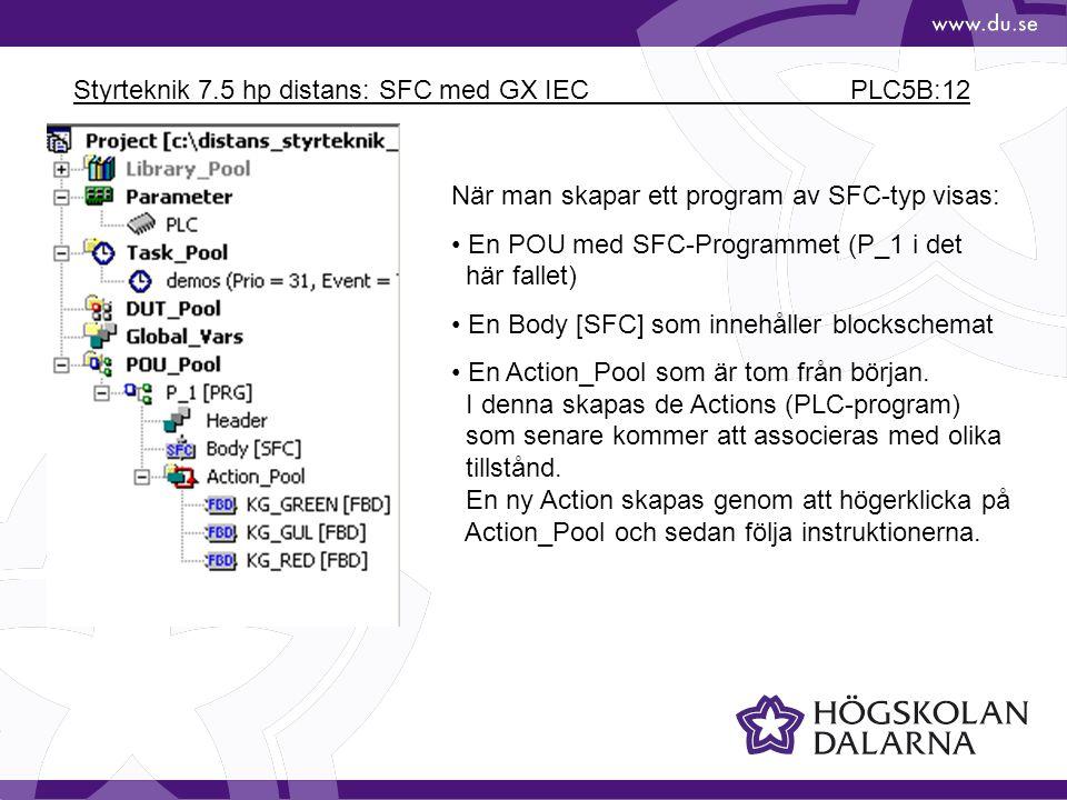 Styrteknik 7.5 hp distans: SFC med GX IEC PLC5B:12