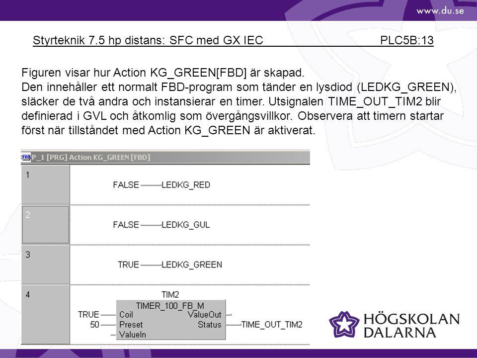 Styrteknik 7.5 hp distans: SFC med GX IEC PLC5B:13