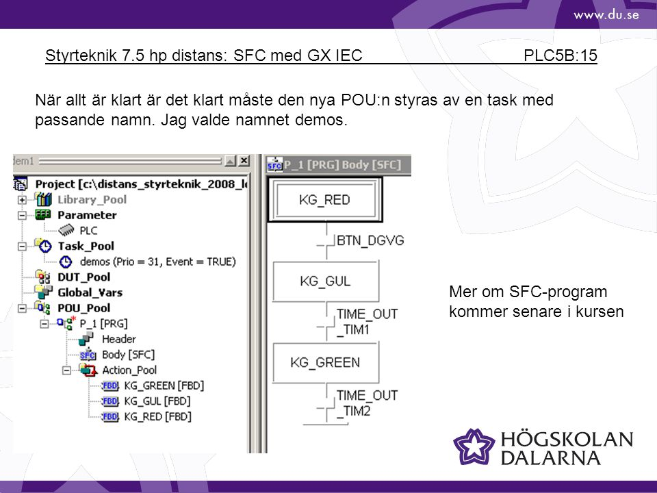 Styrteknik 7.5 hp distans: SFC med GX IEC PLC5B:15