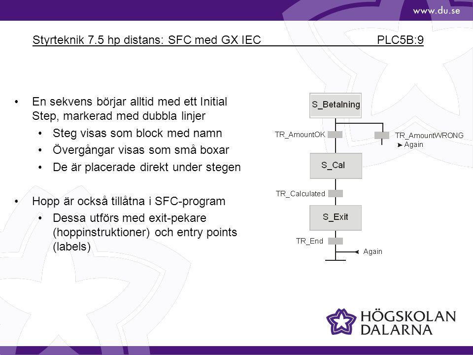 Styrteknik 7.5 hp distans: SFC med GX IEC PLC5B:9