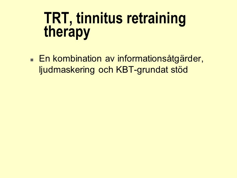 TRT, tinnitus retraining therapy