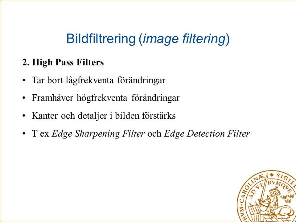 Bildfiltrering (image filtering)