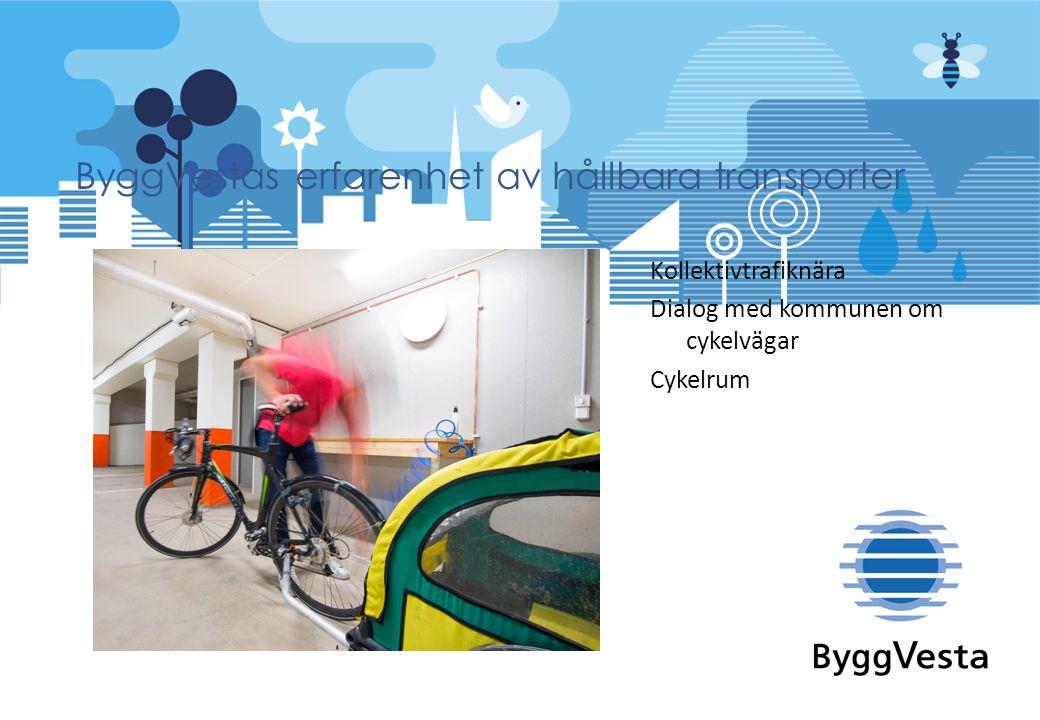 ByggVestas erfarenhet av hållbara transporter
