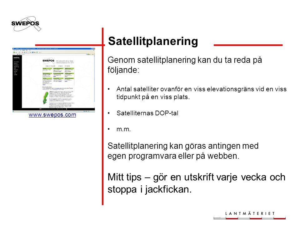 Satellitplanering Mitt tips – gör en utskrift varje vecka och