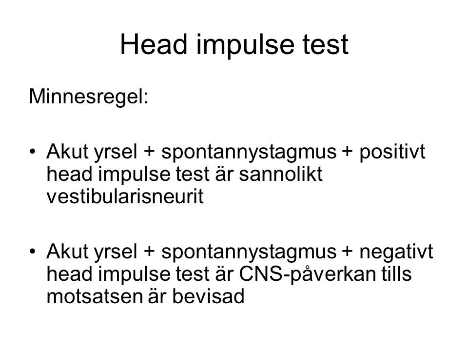 Head impulse test Minnesregel: