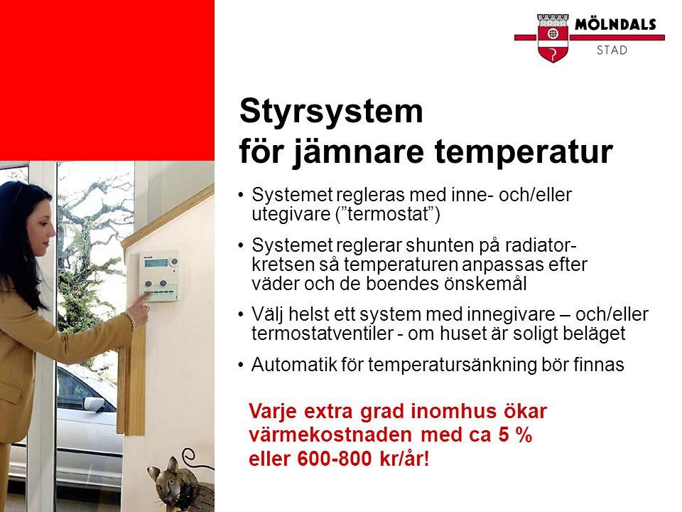 Styrsystem för jämnare temperatur
