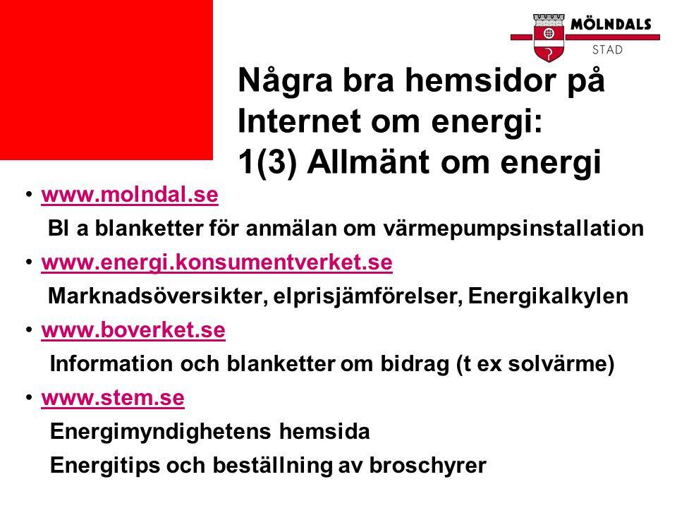 Några bra hemsidor på Internet om energi: 1(3) Allmänt om energi
