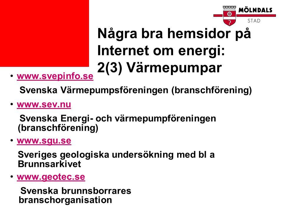 Några bra hemsidor på Internet om energi: 2(3) Värmepumpar