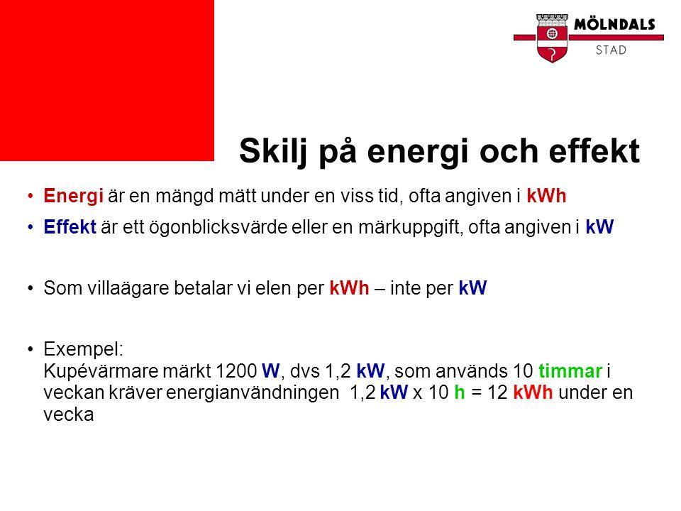 Skilj på energi och effekt