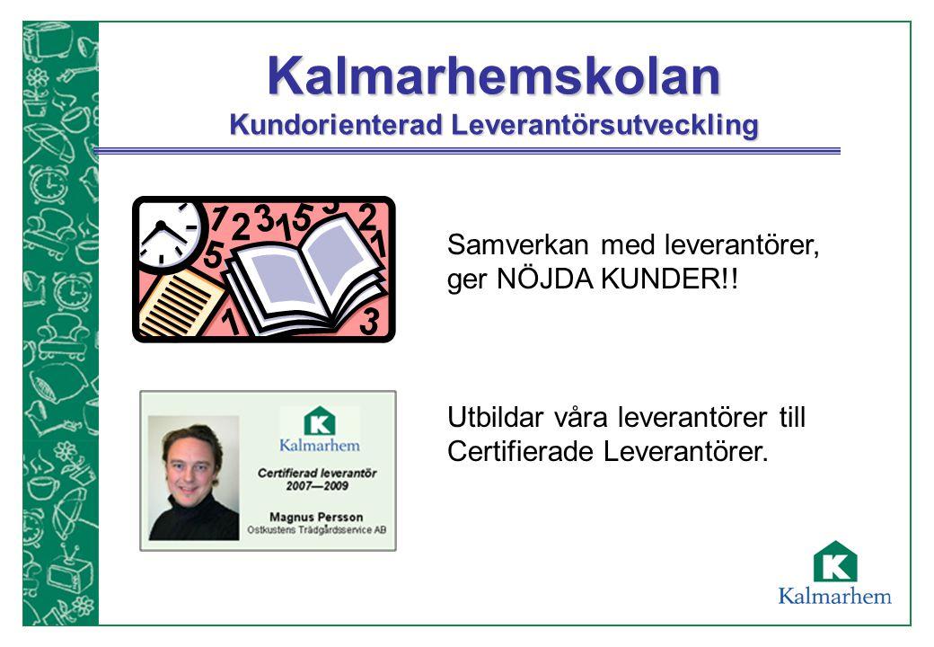 Kalmarhemskolan Kundorienterad Leverantörsutveckling