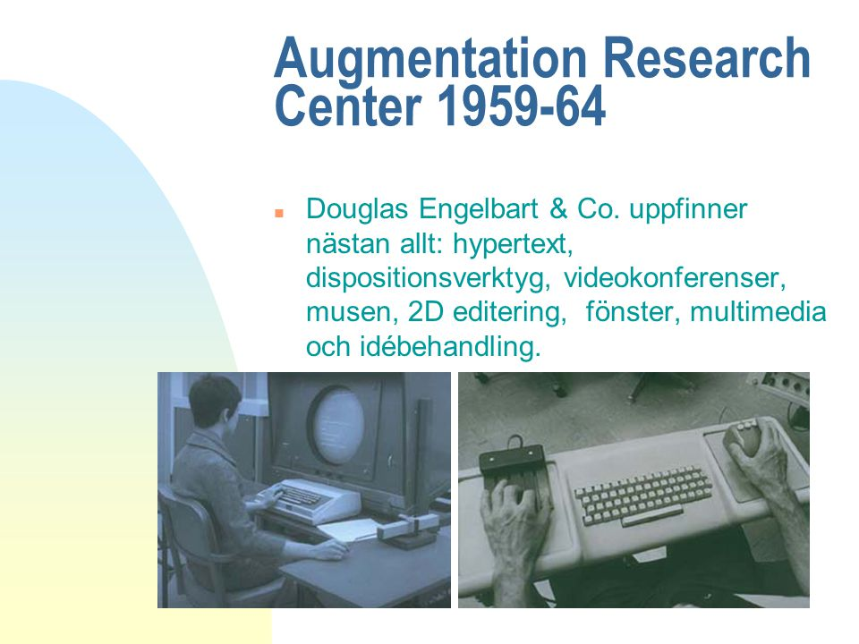 Augmentation Research Center 1959-64