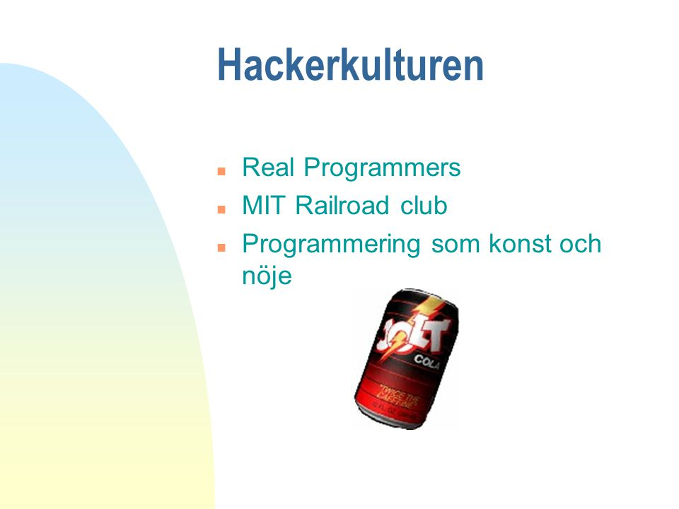Hackerkulturen Real Programmers MIT Railroad club