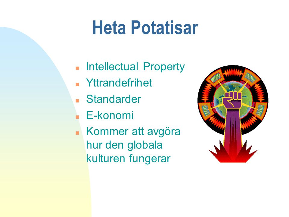 Heta Potatisar Intellectual Property Yttrandefrihet Standarder