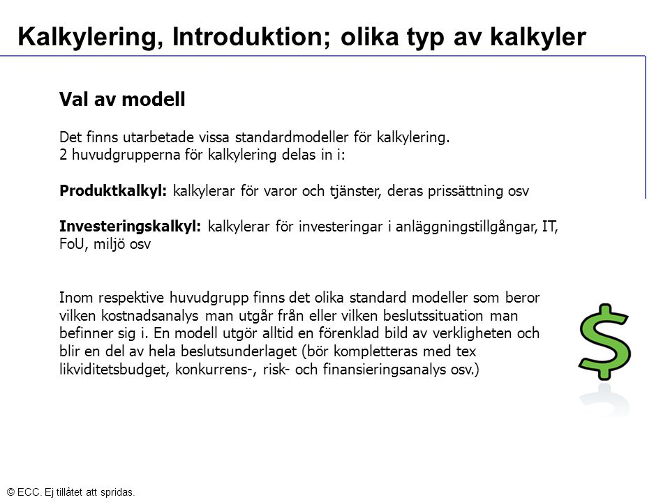 Kalkylering, Introduktion; olika typ av kalkyler
