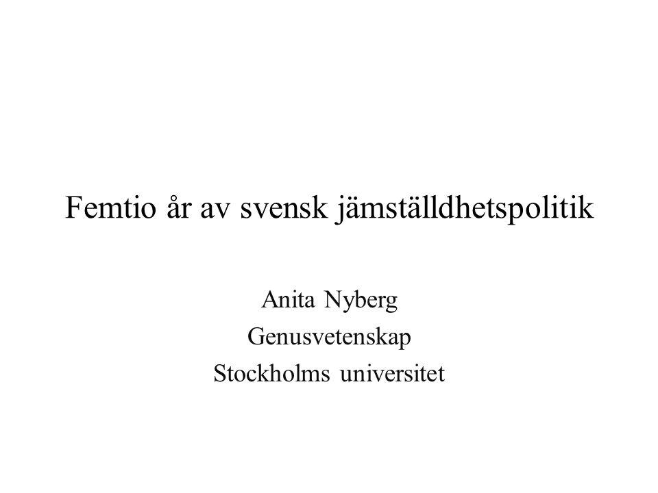 Femtio år av svensk jämställdhetspolitik