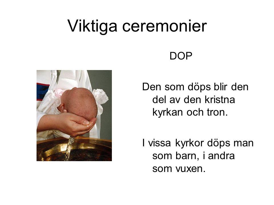 Viktiga ceremonier DOP