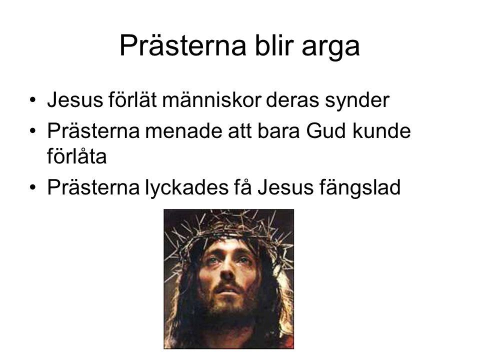 Prästerna blir arga Jesus förlät människor deras synder