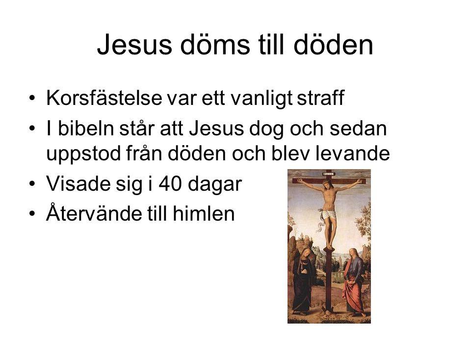 Jesus döms till döden Korsfästelse var ett vanligt straff