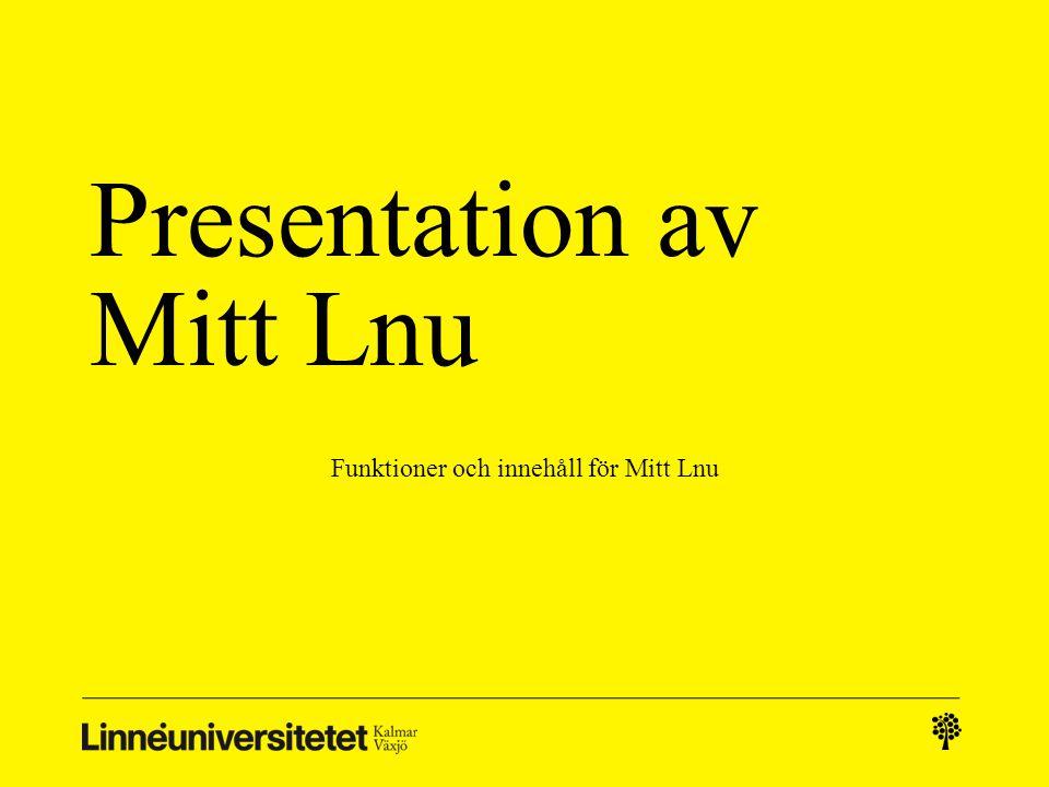 Presentation av Mitt Lnu