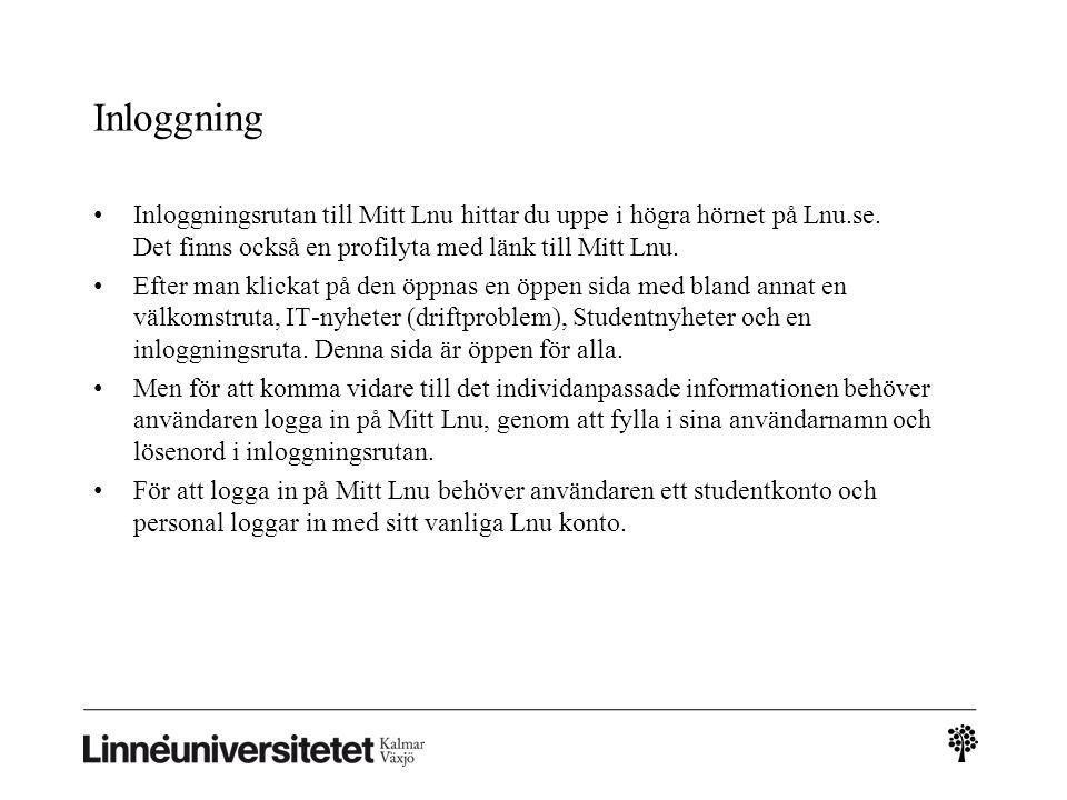 Inloggning Inloggningsrutan till Mitt Lnu hittar du uppe i högra hörnet på Lnu.se. Det finns också en profilyta med länk till Mitt Lnu.