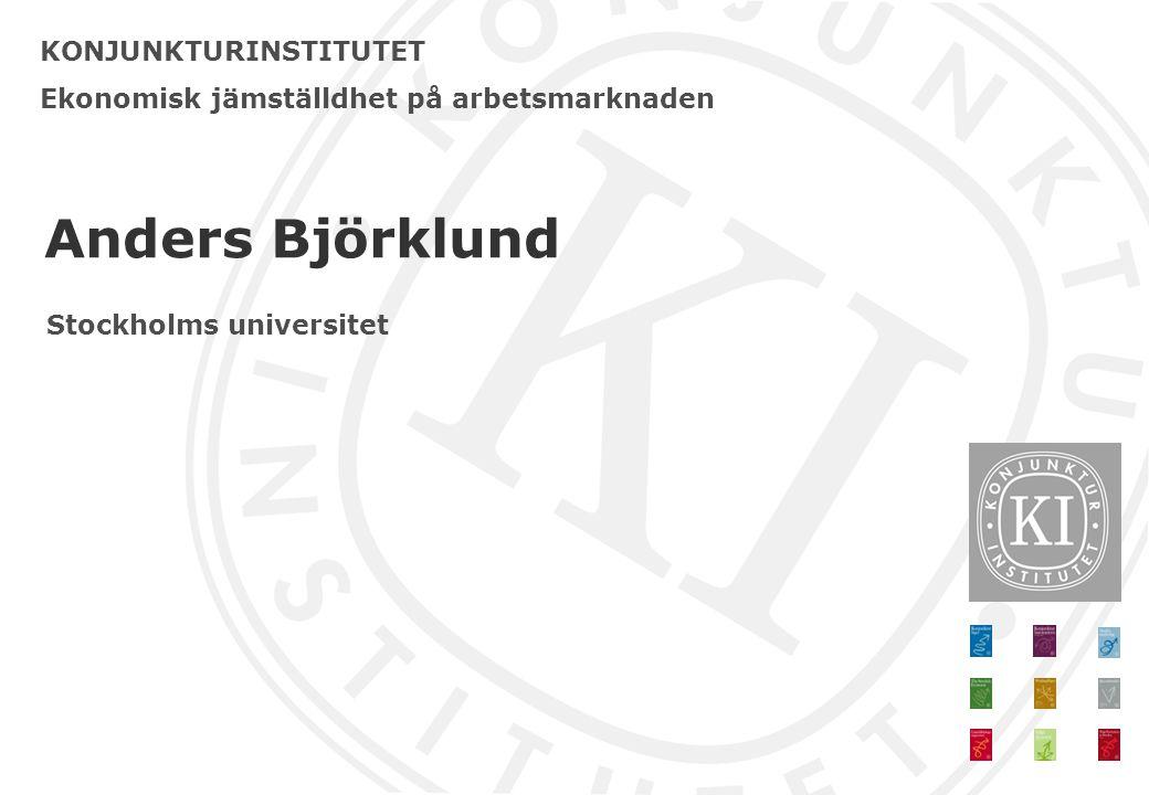 Anders Björklund KONJUNKTURINSTITUTET