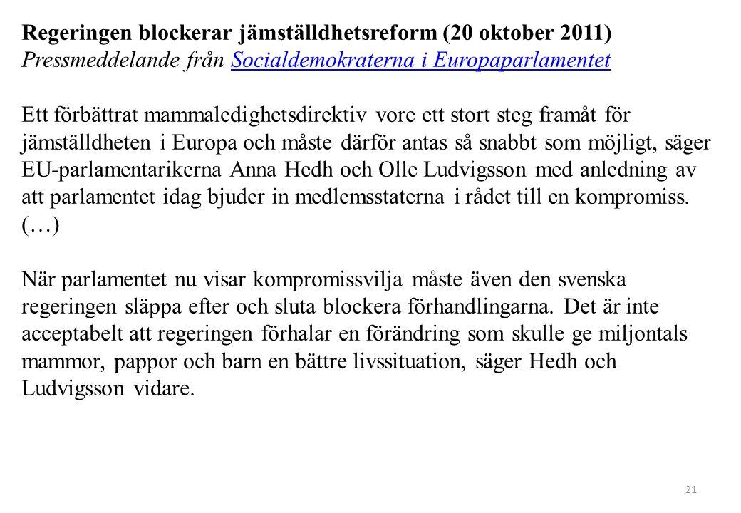 Regeringen blockerar jämställdhetsreform (20 oktober 2011)
