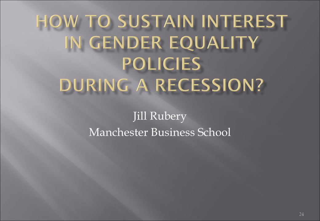 Jill Rubery Manchester Business School
