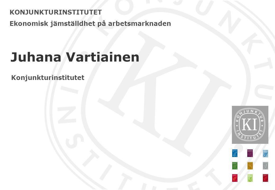 Juhana Vartiainen KONJUNKTURINSTITUTET