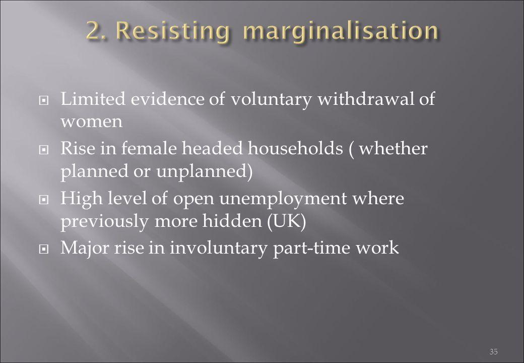 2. Resisting marginalisation
