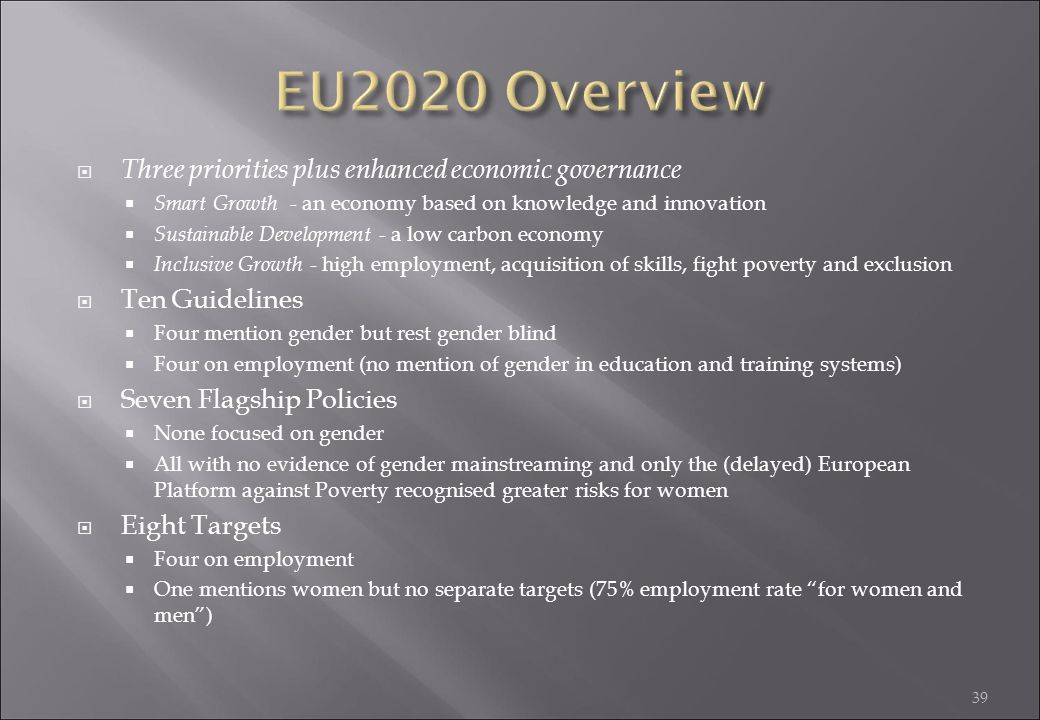EU2020 Overview Three priorities plus enhanced economic governance