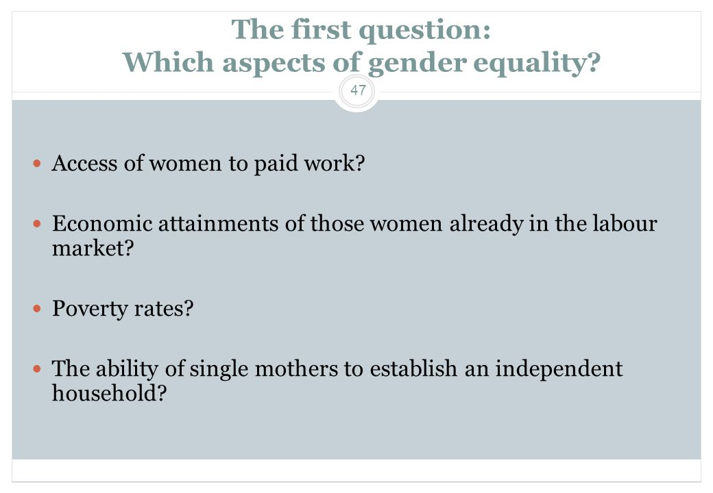 The first question: Which aspects of gender equality