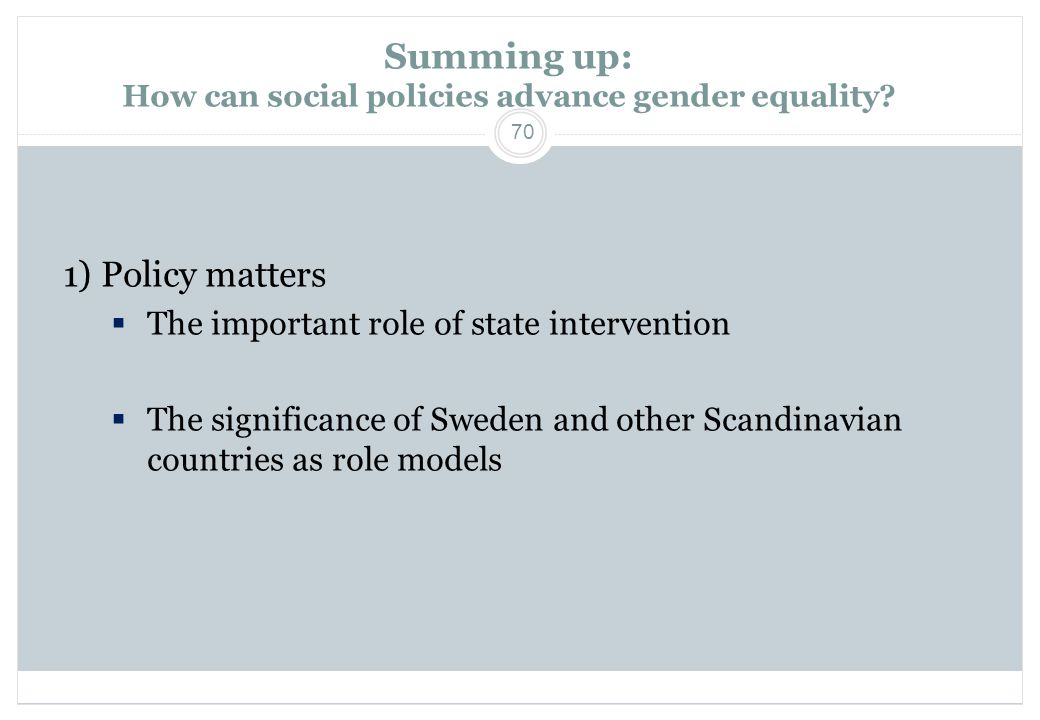 Summing up: How can social policies advance gender equality