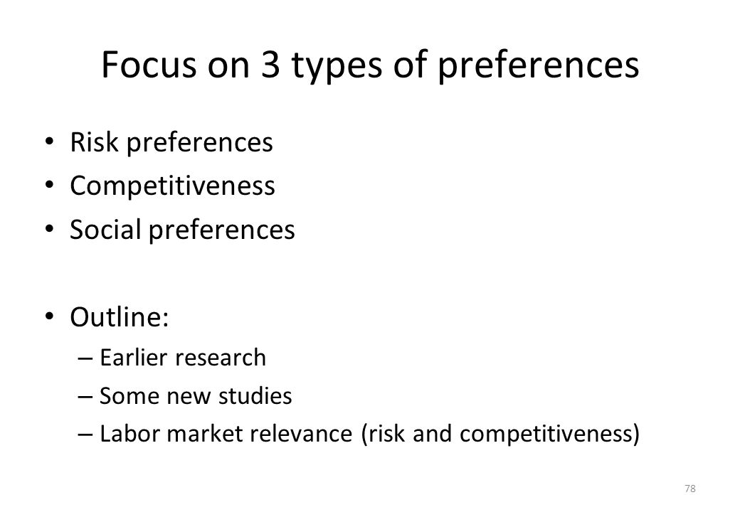 Focus on 3 types of preferences