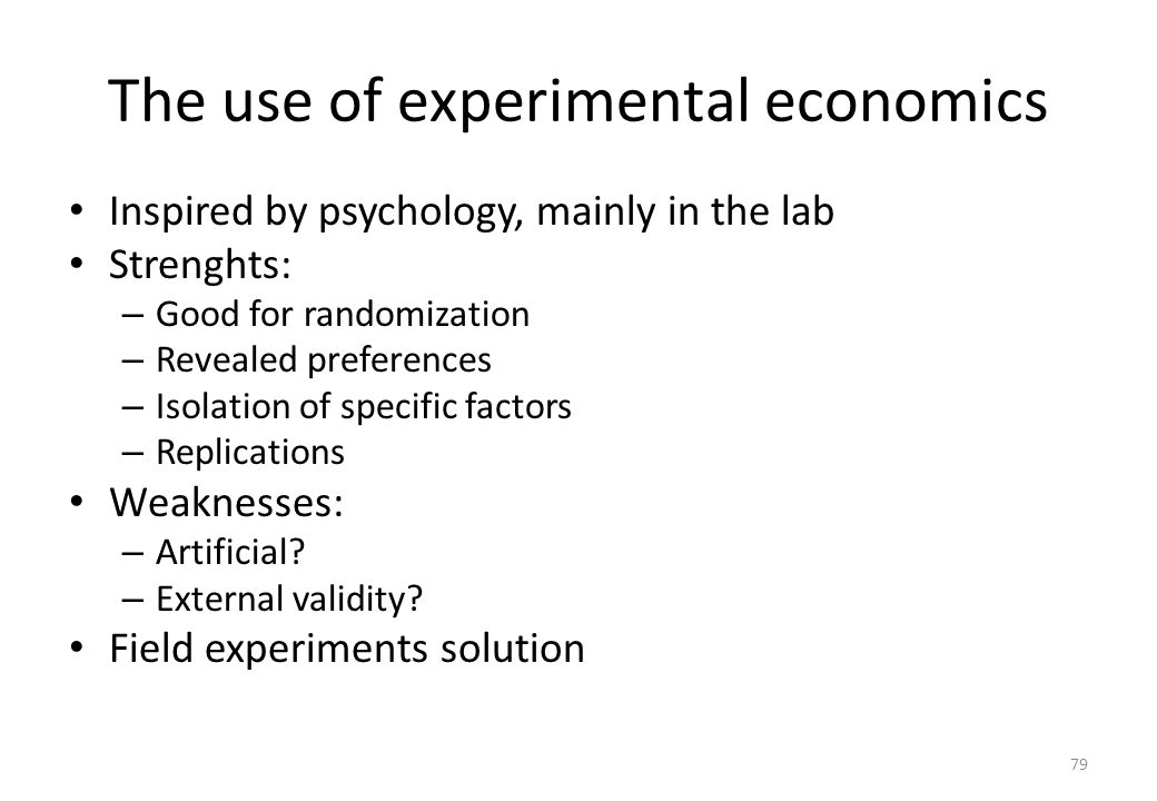 The use of experimental economics