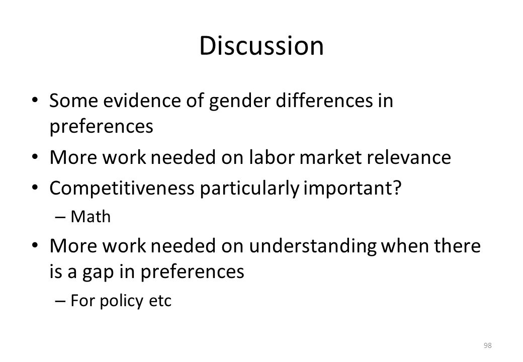 Discussion Some evidence of gender differences in preferences