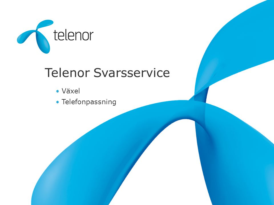 Telenor Svarsservice Växel Telefonpassning