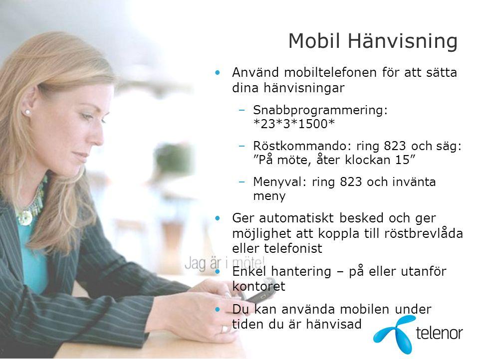 Mobil Hänvisning Använd mobiltelefonen för att sätta dina hänvisningar