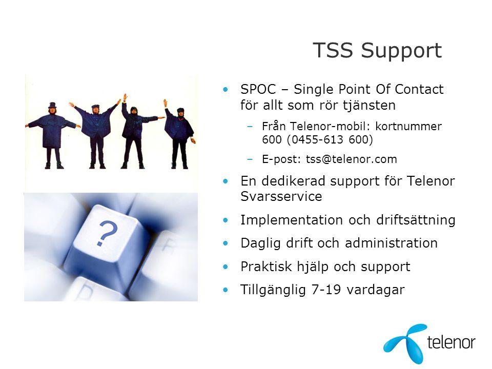 TSS Support SPOC – Single Point Of Contact för allt som rör tjänsten