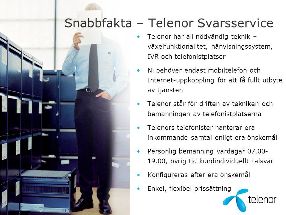 Snabbfakta – Telenor Svarsservice