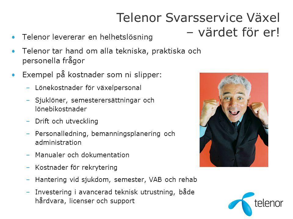 Telenor Svarsservice Växel – värdet för er!