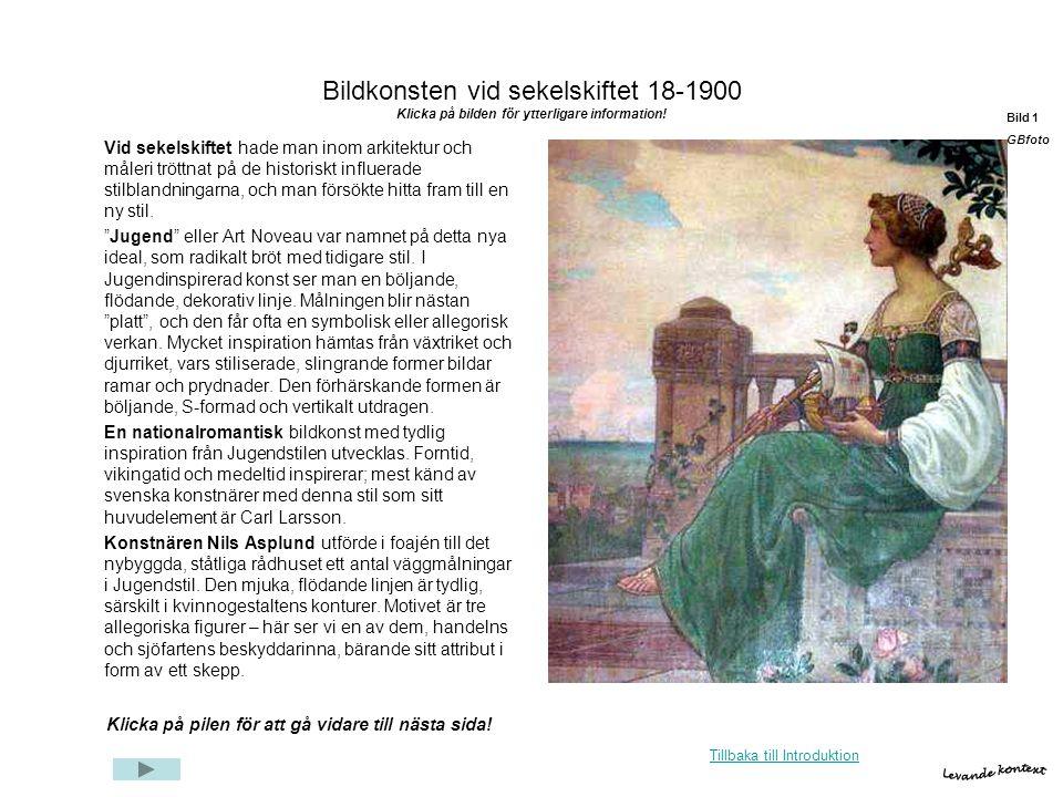 Bildkonsten vid sekelskiftet 18-1900 Klicka på bilden för ytterligare information!