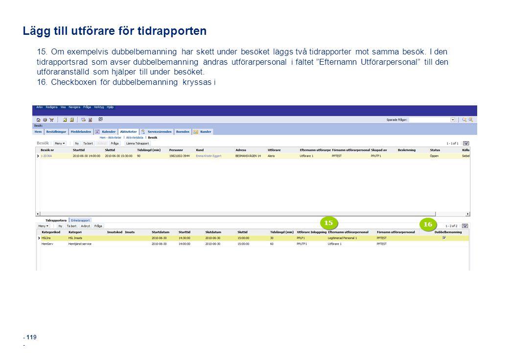 Lägg till utförare för tidrapporten