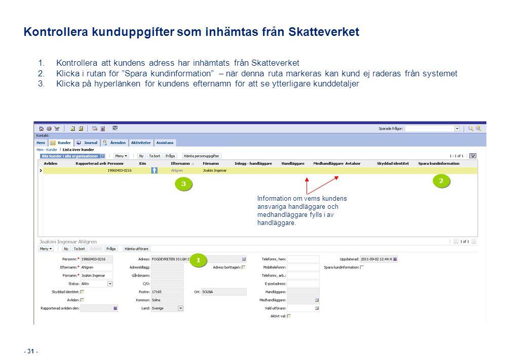 Kontrollera kunduppgifter som inhämtas från Skatteverket