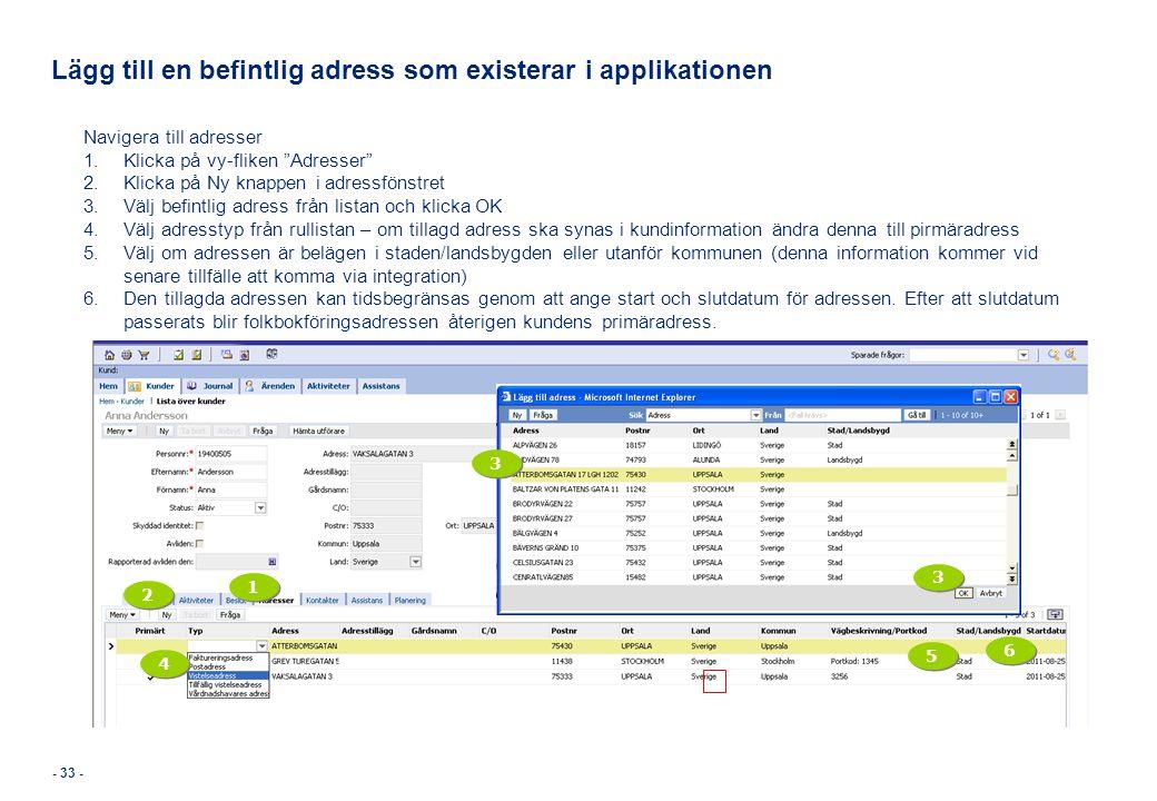 Lägg till en befintlig adress som existerar i applikationen
